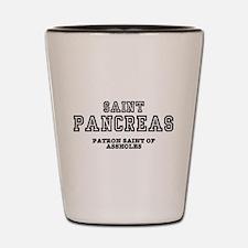 SAINT PANCREAS - PATRON SAINT OF ASSHOL Shot Glass