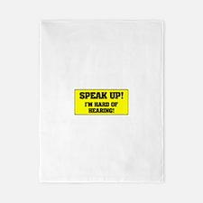 SPEAK UP - I'M HARD OF HEARING! Twin Duvet