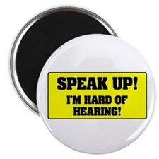 SPEAK UP - I'M HARD OF HEARING! Magnets