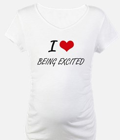 I love Being Excited Artistic De Shirt