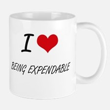 I love Being Expendable Artistic Design Mugs