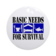 Basic Needs for Fishing Ornament (Round)