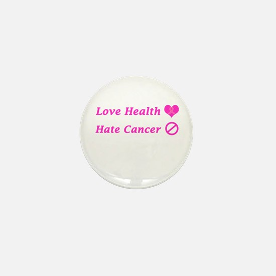 Love Health, Hate Cancer Mini Button (100 Pack)