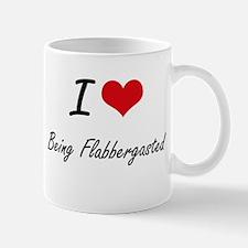I Love Being Flabbergasted Artistic Design Mugs