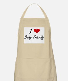 I Love Being Friendly Artistic Design Apron