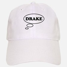 Thinking of DRAKE Baseball Baseball Cap