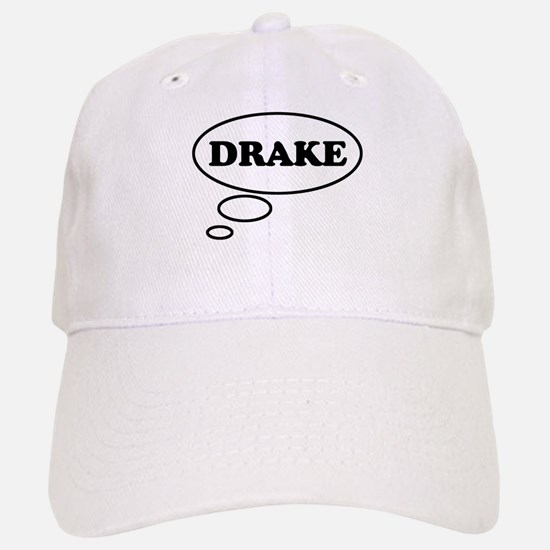 Thinking of DRAKE Hat