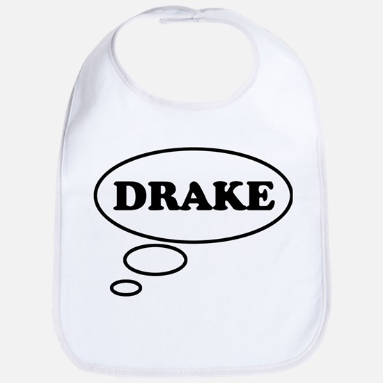 Thinking of DRAKE Bib