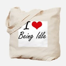 I Love Being Idle Artistic Design Tote Bag