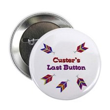 """Funny Custers last stand 2.25"""" Button (10 pack)"""