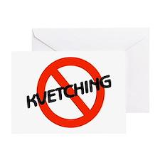 No Kvetching Greeting Card