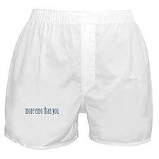 More Emo Than You Boxer Shorts