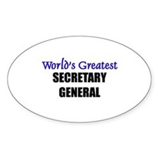 Worlds Greatest SECRETARY GENERAL Oval Decal