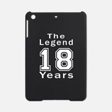 18 Legend Birthday Designs iPad Mini Case