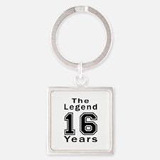 16 Legend Birthday Designs Square Keychain