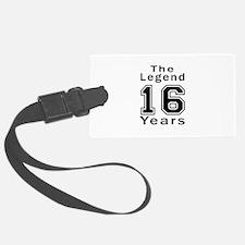 16 Legend Birthday Designs Luggage Tag