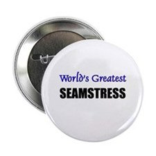 Worlds Greatest SEAMSTRESS Button