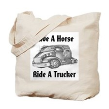 Ride A Trucker Tote Bag