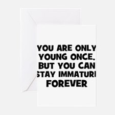 You are only young once, but  Greeting Cards (Pk o