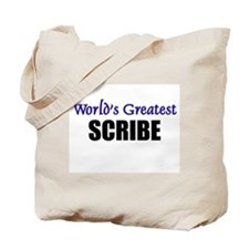 Worlds Greatest SCRIBE Tote Bag