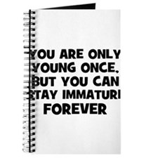 You are only young once, but Journal