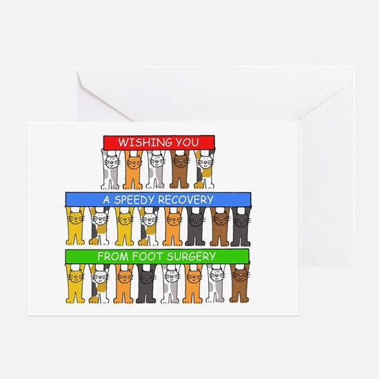 Speedy recovery from foot surgery, w Greeting Card