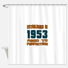 Established In 1953 Shower Curtain