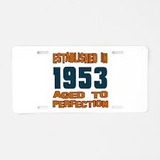 Established In 1953 Aluminum License Plate