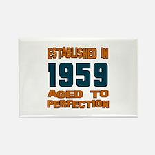 Established In 1959 Rectangle Magnet