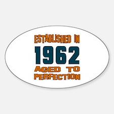 Established In 1962 Sticker (Oval)
