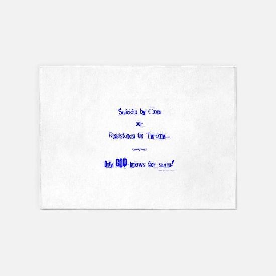 Suicide or Resistance_blue 5'x7'Area Rug