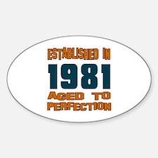 Established In 1981 Sticker (Oval)