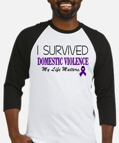 I Survived Domestic Violence-01 Baseball Jersey