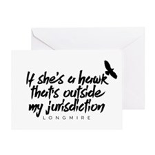Longmire Hawk Outside My Jurisdiction Greeting Car