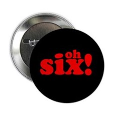 """oh six"" Button (10 pack)"