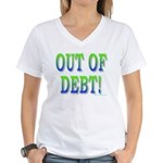 Out of debt Women's V-Neck T-Shirt