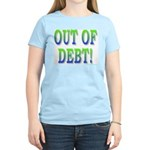 Out of debt Women's Light T-Shirt