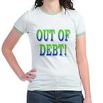Out of debt Jr. Ringer T-Shirt