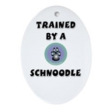 Trained by a Schnoodle Oval Ornament