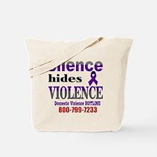 Silence Hides Violence Tote Bag