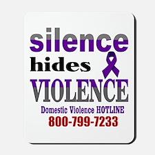Silence Hides Violence Mousepad
