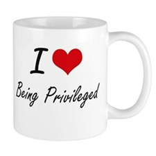 I Love Being Privileged Artistic Design Mugs