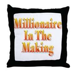 Millionaire in the making Throw Pillow