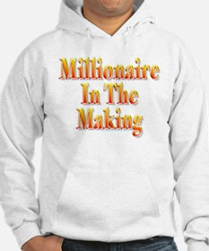 Millionaire in the making Hoodie