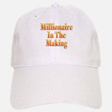 Millionaire in the making Baseball Baseball Cap