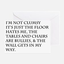 I'm Not Clumsy Greeting Card