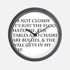 I'm Not Clumsy Wall Clock