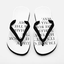 I'm Not Clumsy Flip Flops