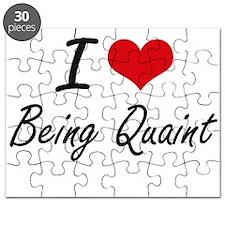 I Love Being Quaint Artistic Design Puzzle