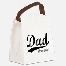 Dad since 2015 Canvas Lunch Bag